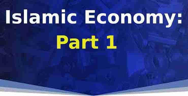 Islamic Economy: Part 1
